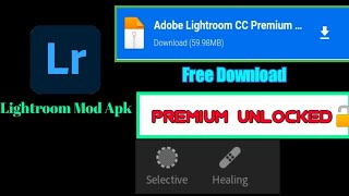 Lightroom mod apk | Lightroom premium apk | Free download | Latest