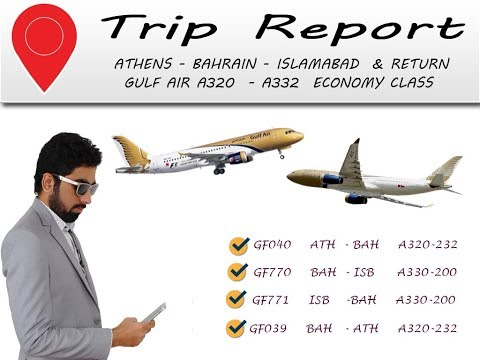✈Trip Report | Gulf Air | A320 | A332 | Economy Class- Athens Bahrain  - Islamabad  & return flights