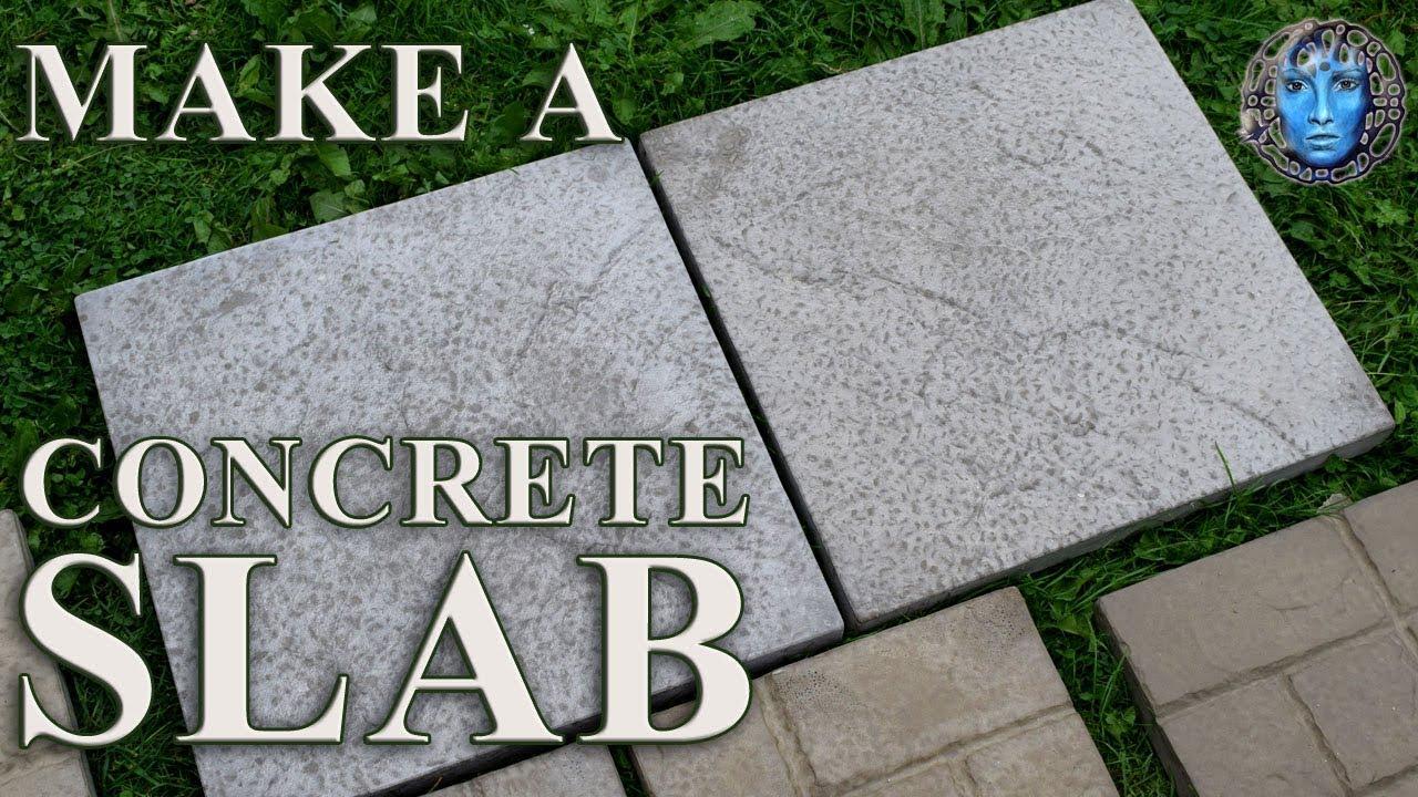 Make A Concrete Slab/Paver