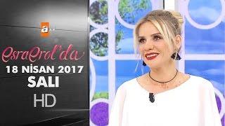 Esra Erol'da 18 Nisan 2017 Salı - 382. Bölüm - atv