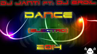 Dj ErdiL ft.  Dj Janti  - Dance 2014 (Orginal Mix Electro)