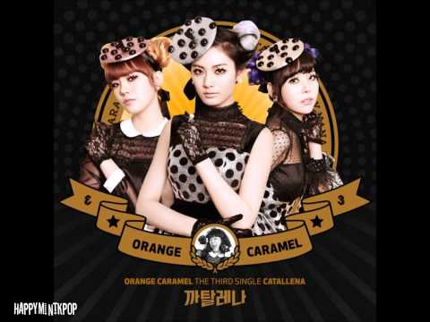 Orange Caramel- Catallena (Full Audio/MP3 DL)