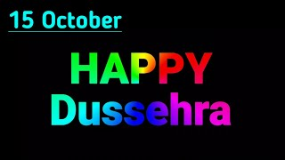 Happy Dussehra whatsapp status video facebook msg greetings wishes Quotes