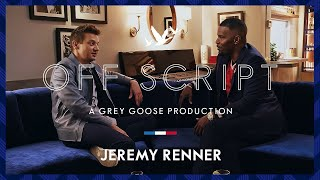 OFF SCRIPT a Grey Goose Production | Jamie Foxx & Jeremy Renner