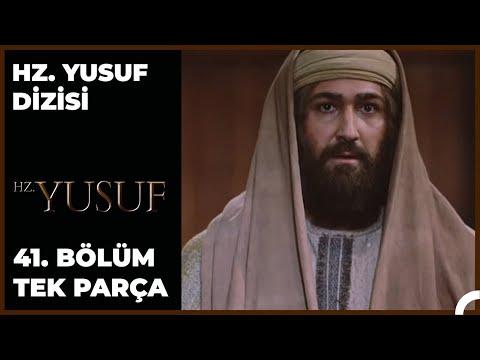 Hz. Yusuf Dizisi 41.Bölüm