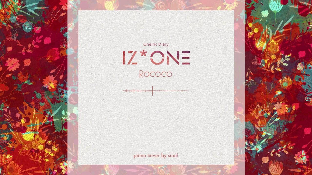 IZ*ONE(아이즈원) - Rococo(piano cover)