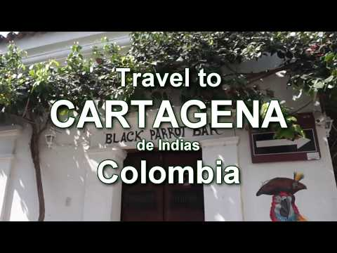 Travel to Cartagena de Indias, Colombia - All the sights UNESCO WORLD HERITAGE SITE
