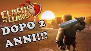 RITORNIAMO DOPO 2 ANNI SU CLASH OF CLANS e PRENDIAMO LA SKIN DEL RE BARBARO!!!! | Clash of Clans