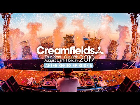 CREAMFIELDS 2019 AFTER SERIES - THIS IS CREAMFIELDS