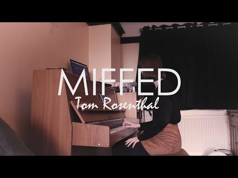Miffed - Tom Rosenthal // Cover (lyrics)