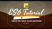 ES6 Tutorial - YouTube