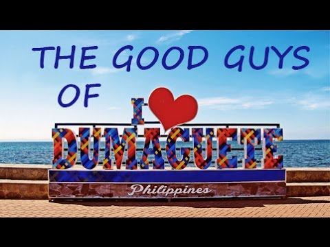 The Good Guys of Dumaguete