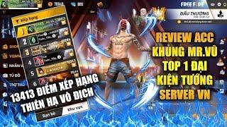 Free Fire   Review Acc Khủng Đại Kiện Tướng TOP 1 Việt Nam 13413 Điểm Rank Cực Chất   Rikaki Gaming