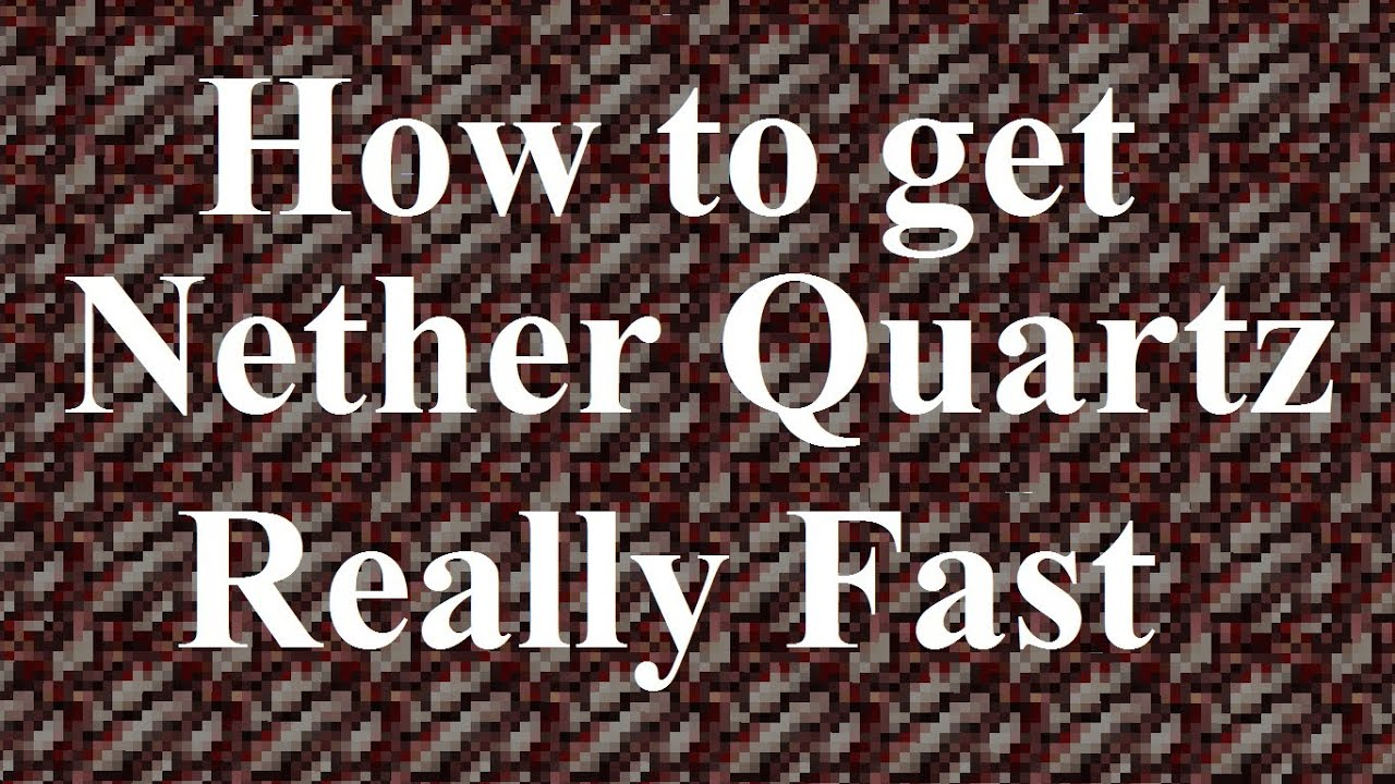 Minecraft Tutorial How To Get Nether Quartz Really Fast