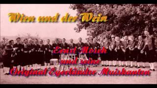 Ernst Mosch und seine Original Egerländer Musikanten - Lasset und das Leben genießen