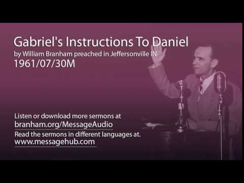 Gabriel's Instructions To Daniel (William Branham 61/07/30M)