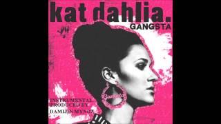 Kat Dahlia - Gangsta (Instrumental prod. by Damijin Myndz)