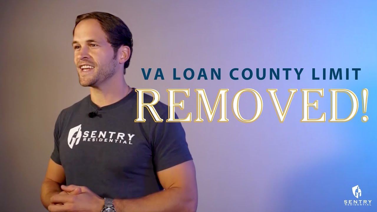 No Limit on VA Loans! The County Limits Have Been Removed