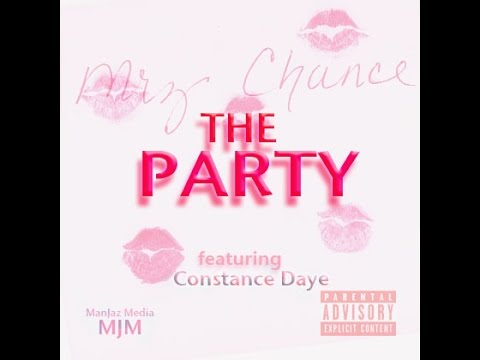 Mrz Chance - The Party feat. Constance Daye