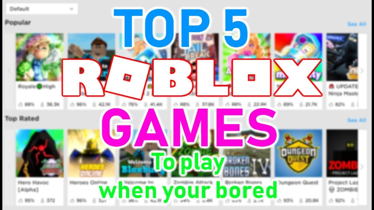 5 Fun Games To Play When You Re Bored On Roblox Roblox Youtube
