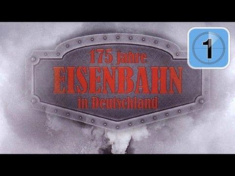 175 Jahre Eisenbahn in Deutschland (Dokumentation in ganzer Länge)