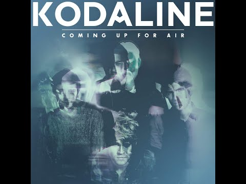 Kodaline - Coming Up For Air - Full Album