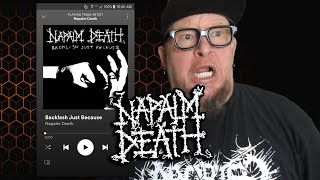 NAPALM DEATH - Backlash Just Because  (First Listen)