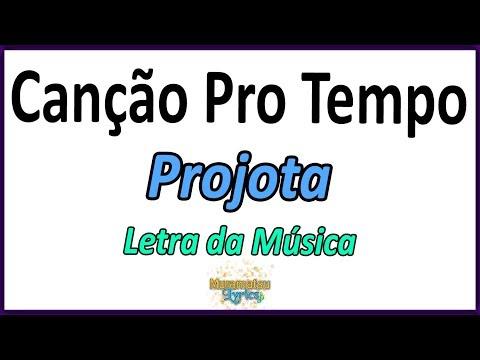 Projota - Canção Pro Tempo - Letra