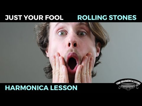 Harmonica harmonica tabs in d : Just Your Fool By Rolling Stones Harmonica Lesson Key of D + Free ...