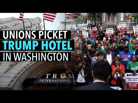 Unions Protest at Trump's Hotel in Washington
