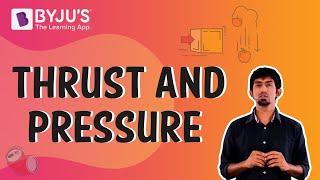 Class 6-10 - Thrust and Pressure