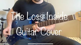 Flying Colors - The Loss Inside - Guitar Cover