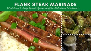 Flank Steak Soy Marinade, Sweet & Salty Brussels Sprouts, Tour the Farm & Cultivating Mushrooms #815