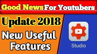 Latest Update By Youtube 2018 || New Features For Youtubers in Creator Studio For Better Interaction