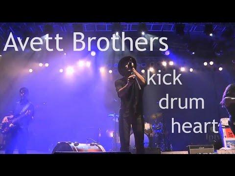 The Avett Brothers - Kick Drum Heart