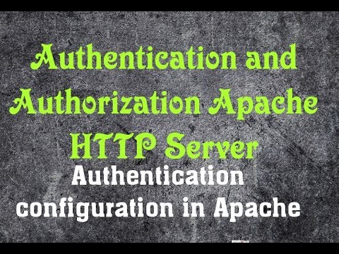 Authentication and Authorization - Apache HTTP Server in Linux