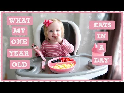 What My One Year Old Eats In A Day!