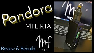 Pandora MTL RTA by Yacht Vape | Full Review & Rebuild Tutorial