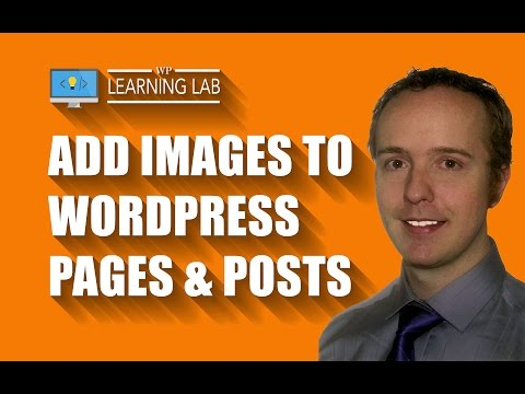 WordPress Image Upload to Pages and Posts - WP Learning Lab - 동영상