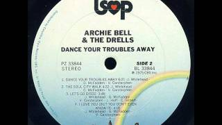 Archie Bell & The Drells - Let