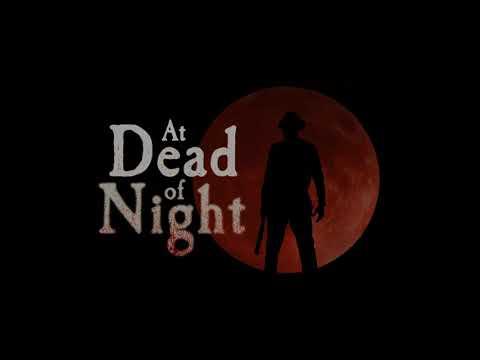 At Dead of Night - trailer