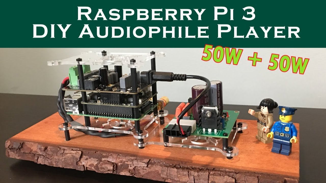 50WPC Raspberry Pi 3 Audiophile Player