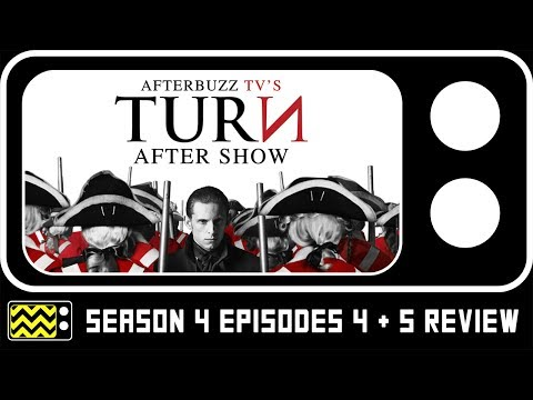Turn Season 4 Episodes 4 & 5 Review & After Show |  Afterbuzz TV