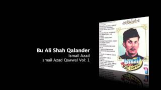 Bu Ali Shah Qalandar - Ismail Azad
