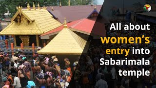 All about women's entry into Sabarimala temple