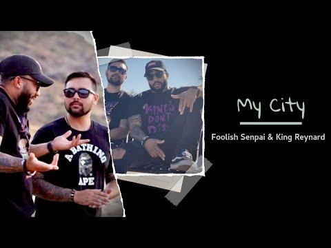 Foolish Senpai & King Reynard - My City || Kings Don't Die: Time Will Tell || Official Lyric Video