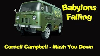 Cornell Campbell - Mash You Down