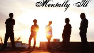 Mentally ill - ใครสักคน