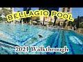 BELLAGIO LAS VEGAS POOLS WALKTHROUGH 2021 | Best Pool in Las Vegas
