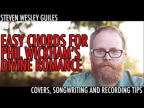 Easy Chords for Phil Wickham's Divine Romance
